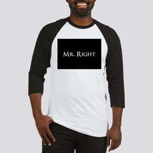 Mr Right part of his and hers set Baseball Jersey