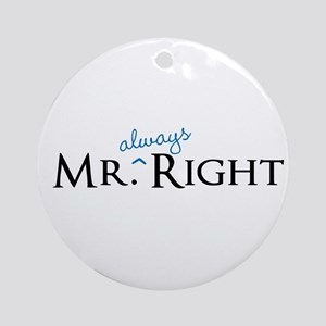 Mr always Right part of his and hers set Ornament