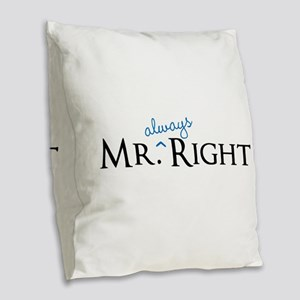 Mr always Right part of his and hers set Burlap Th