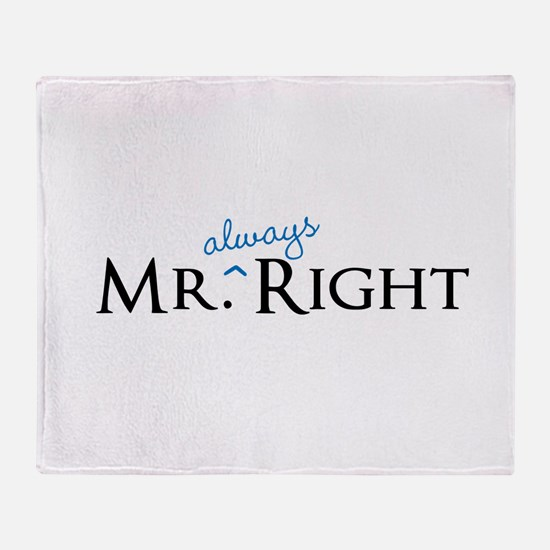 Mr always Right part of his and hers set Throw Bla