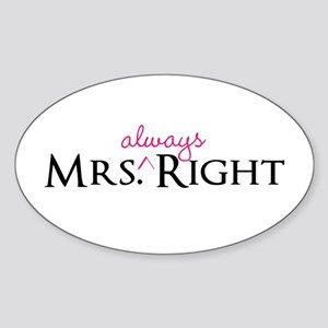 Mrs Always Right part of his and hers set Sticker