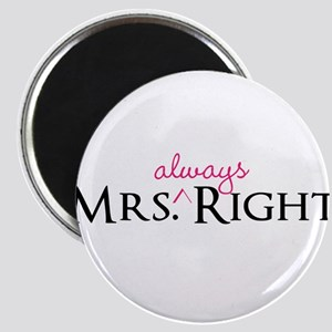 Mrs Always Right part of his and hers set Magnets