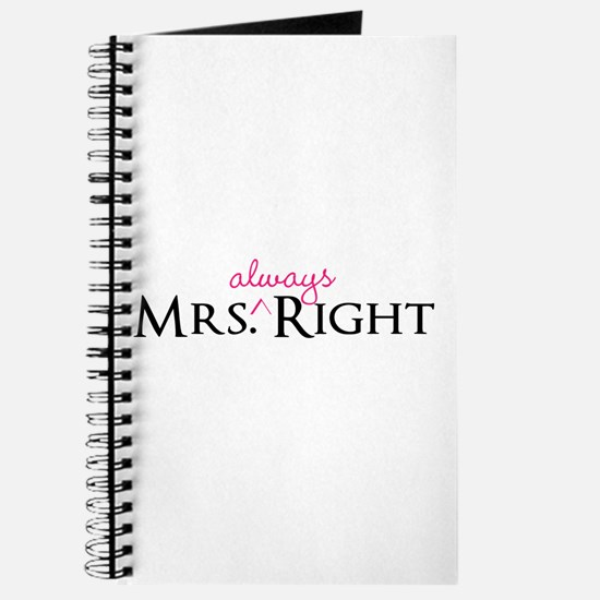 Mrs Always Right part of his and hers set Journal