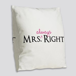 Mrs Always Right part of his and hers set Burlap T
