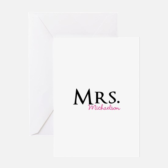 Your own name Mr and Mrs set - Mrs Greeting Cards