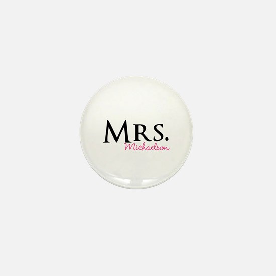 Your own name Mr and Mrs set - Mrs Mini Button (10