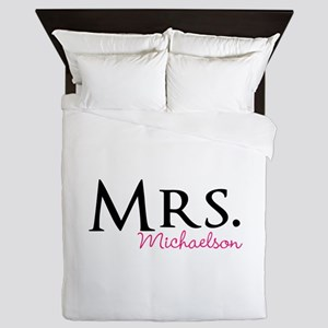 Your own name Mr and Mrs set - Mrs Queen Duvet