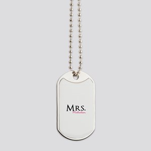 Your own name Mr and Mrs set - Mrs Dog Tags