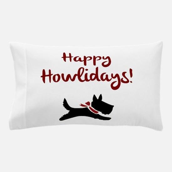 Happy Howlidays Pillow Case