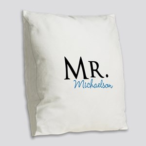 Your name Mr and Mrs set - Mr Burlap Throw Pillow