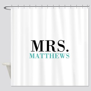 Custom name Mr and Mrs set - Mrs Shower Curtain