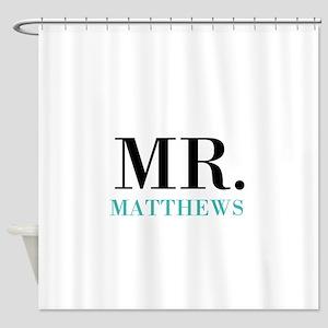 Custom name Mr and Mrs set - Mr Shower Curtain
