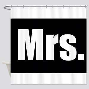 Mrs half of couples set - Black Shower Curtain