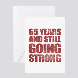 65th Birthday Still Going Strong Greeting Card
