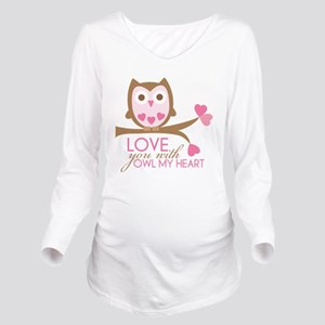 Love you with owl my heart Long Sleeve Maternity T