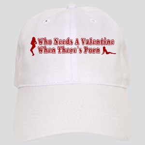 Who Needs A Valentine When Th Cap