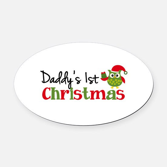 Daddy's 1st Christmas Owl Oval Car Magnet