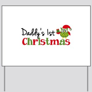 Daddy's 1st Christmas Owl Yard Sign