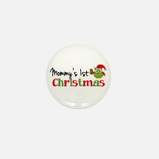 Mommy's 1st Christmas Owl Mini Button