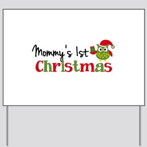 Mommy's 1st Christmas Owl Yard Sign