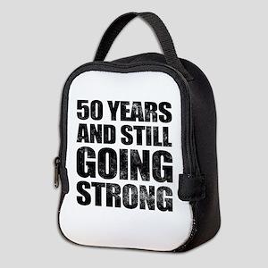 50th Birthday Still Going Strong Neoprene Lunch Ba
