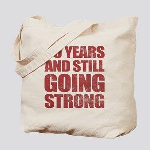 50th Birthday Still Going Strong Tote Bag