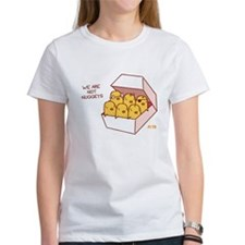 We Are Not Nuggets Women's T-Shirt