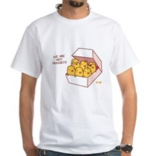 We Are Not Nuggets T-Shirt