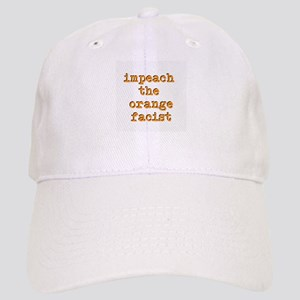 Impeach the Orange Fascist Baseball Cap