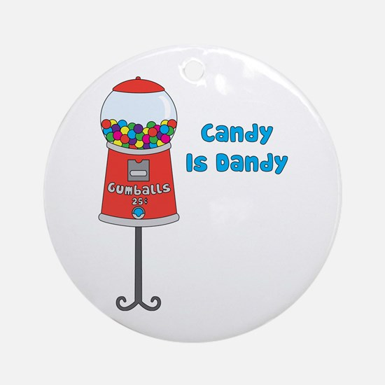 Candy is Dandy Ornament (Round)