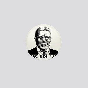 Theodore Roosevelt for President Mini Button
