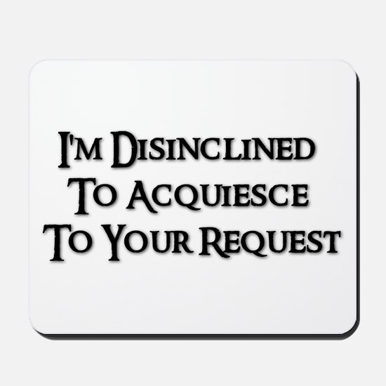 DISINCLINED Mousepad