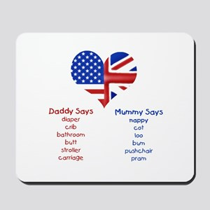 American Daddy, English Mummy Mousepad