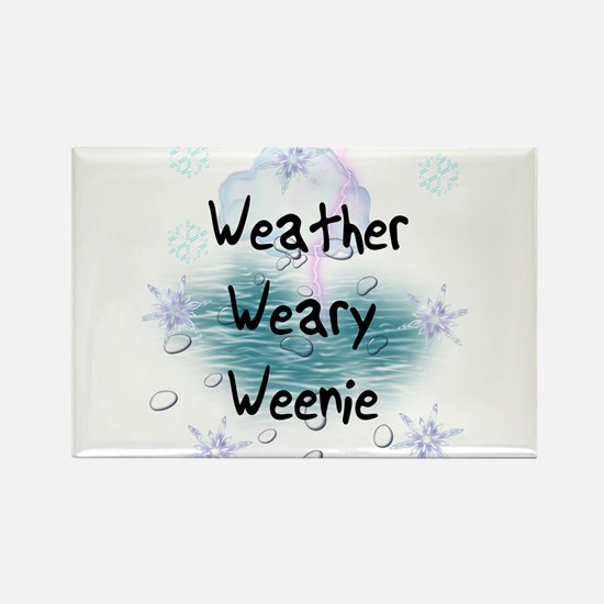 Weather Weary Weenie Rectangle Magnet