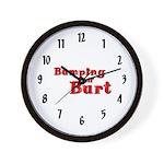 """Bumping off Burt"" Wall Clock"