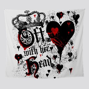 Off WIth Her Head Wall Tapestry