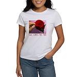 She Loves Me Not Women's T-Shirt