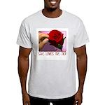 She Loves Me Not Ash Grey T-Shirt