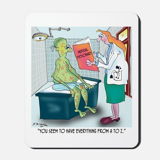 You Have Everything From A to Z Mousepad