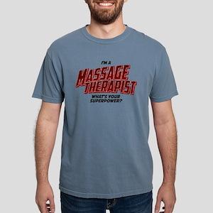 I'm A Massage Therapist Mens Comfort Colors Shirt