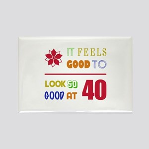 Funny 40th Birthday (Feels Good) Rectangle Magnet