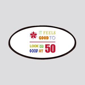 Funny 50th Birthday (Feels Good) Patches