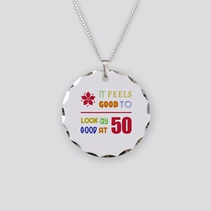 Funny 50th Birthday (Feels Good) Necklace Circle C