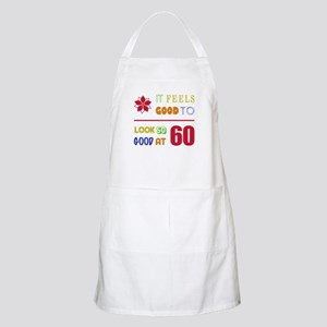 Funny 60th Birthday (Feels Good) Apron