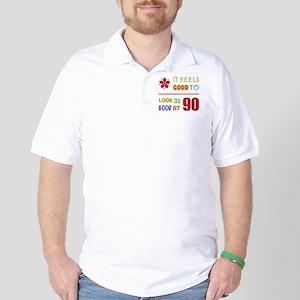 Funny 90th Birthday (Feels Good) Golf Shirt
