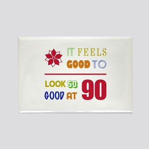 Funny 90th Birthday (Feels Good) Rectangle Magnet