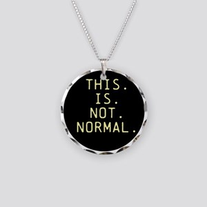 This is not normal Necklace