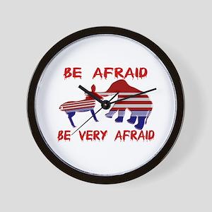 Be Afraid Democrats & Republicans Unite Wall Clock