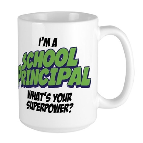 I'm a School Principal What's Your Superpower?