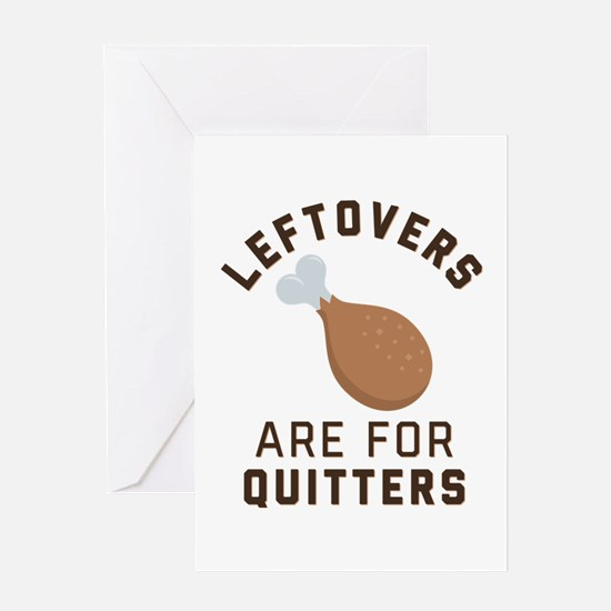 Leftovers are for Quitters Emoji Greeting Card